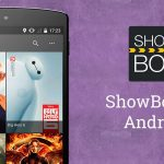 Download ShowBox 4.7 APK for Android | Latest Version
