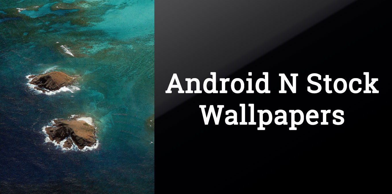 Wallpaper Android N Army: Download Android 7.0 N (Nougat) Stock Wallpapers Quad HD