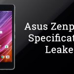 Asus Zenpad Z8 Specifications Leaked, 2GB RAM and Snapdragon 650