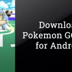 Download Pokemon GO 0.95.3 APK Update for Android | Latest Version