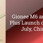 Gionee M6 and M6 Plus Officially Launched in China with 4GB RAM