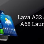 Lava A32 and Lava A68 Launched with 3G support | Specifications and Price