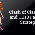 TH9 and TH10 Farming Strategy in Clash of Clans Updated (100 Million Gold Elixir In a Day)