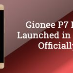 Gionee P7 Max Officially Launched in Nepal For Rs. 21,999