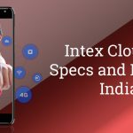 Intex Cloud S9 with 3650 mAh Battery Launched in India for Rs. 6,499