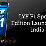 LYF F1 Special Edition Launched in India for Rs. 13,999
