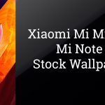Download Xiaomi Mi Mix and Mi Note 2 Wallpapers | Full HD