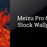 Download Meizu Pro 6 Plus Stock Wallpaper