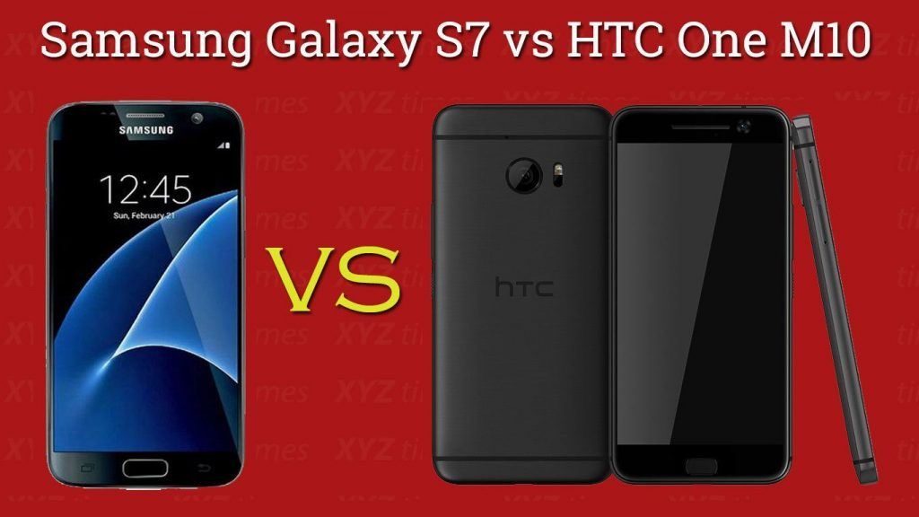 Samsung Galaxy S7 vs HTC One M10 : Early Specs Comparison